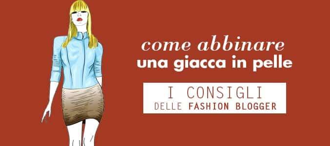 come abbinare giacca pelle - outfit fashion blogger